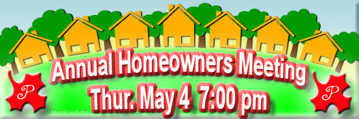 2017 Homeowners Association Annual Meeting Thursday May 5th 7pm