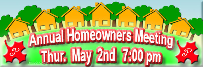 2019 Homeowners Association Annual Meeting Thursday May 2nd 7pm